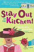 Stay Out of the Kitchen! An Albertina Merci Novel
