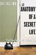 Anatomy of a Secret Life The Psychology Of Living a Lie