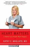 Healing Hearts : A Memoir of a Female Heart Surgeon