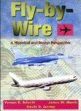 Fly-By-Wire: A Historical and Design Perspective