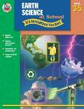 Earth Science At School--it's Everyplace You Are, Grades 3-5