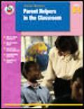 Parent Helpers in the Classroom