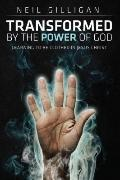 Transformed by the Power of God