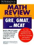 Peterson's Math Review for the GRE, GMAT and MCAT