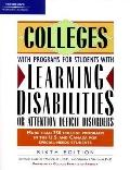 Peterson's Colleges With Programs for Students With Learning Disabilities or Attention Defic...