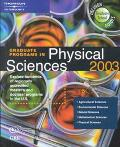 Graduate Programs in Physical Sciences 2003