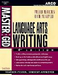 Master the Ged Language Arts, Writing Test Teacher-Tested Strategies and Techniques for Scor...