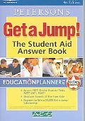 Get A Jump The Student Aid Answer Book