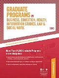 Graduate Programs in Business, Education, Health, Information Studies, Law 2010 (Peterson's ...