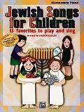 Jewish Songs for Children 15 Favorites To Play And Sing
