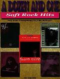 Dozen and One Soft Rock Hits Easy Piano Arrangements
