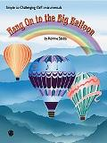 Hang on to the Big Balloon: Simple to Challenging Orff Instrumentals
