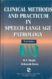 Clinical Methods And Practicum In Speech-Language Pathology (Singular Textbook Series)