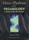 Voice Tradition and Technology A State-Of-The-Art Studio
