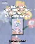 Childhood Communication Disorders Organic Bases
