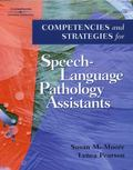 Competencies and Strategies for Speech-Language Pathology Assistants