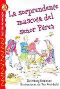 La Sorprendente Mascota Del Senor Perez