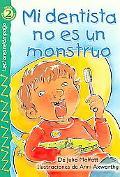 Mi Dentista No Es Un Monstruo Level 2/Nivel 2