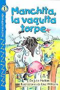 Manchita, La Vaquita Torpe/ Buttercup, The Clumsy Cow