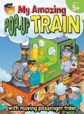 My Amazing Pop-Up Train (My Amazing Pop-Ups)