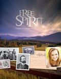 Free Spirit: Stories of You, Me and BC (Royal British Columbia Museum)