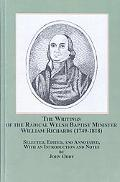 Writings of the Radical Welsh Baptist Minister William Richards (1749-1818)