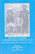 The Lost Notebook of Robert Burkitt, Maya Linguist: A Record of Languages of Ancient Guatemala