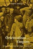 Orientalism and Empire North Caucasus Mountain Peoples and the Georgian Frontier, 1845-1917