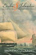 Exiles and Islanders The Irish Settlers of Prince Edward Island