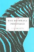 Why Botswana Prospered