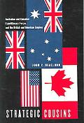 Strategic Cousins Australian And Canadian Expeditionary Forces And the British And American ...
