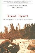 Great Heart The History of a Labrador Adventure