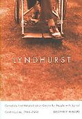 Lyndhurst Canada's First Rehabilitation Centre for People With Spinal Cord Injuries, 1945-1998