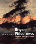 Beyond Wilderness