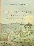 The Cultivated Landscape: An Exploration of Art and Agriculture