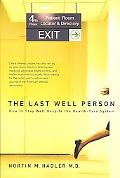 Last Well Person How to Stay Well Despite the Health-care System