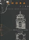 Chora 5: Intervals in the Philosophy of Architecture, Vol. 5