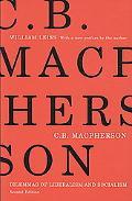 C.B. Macpherson: Dilemmas of Liberalism and Socialism