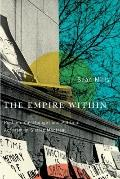The the Empire Within: Postcolonial Thought and Political Activism in Sixties Montreal (Stud...