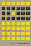 Asleep at the Switch: The Political Economy of Federal Research and Development Policy since...
