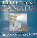 Pierre Berton's Canada: The Land and the People - Pierre Berton - Hardcover