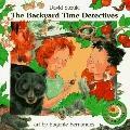 Backyard Time Detectives, Vol. 3
