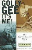 Golly Gee It's Me!: The Howie Meeker Story