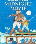 Matthew and the Midnight Movie
