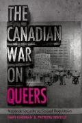 Canadian War on Queers: National Security As Sexual Regulation