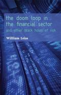 Doom Loop in the Financial Sector : And Other Black Holes of Risk