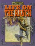 Life on the Ranch