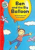 Ben and the Big Balloon