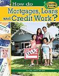 How Do Mortgages, Loans, and Credit Work? (Economics in Action)