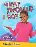 What Should I Do?: Making Good Decisions (Slim Goodbody's Life Skills 101)
